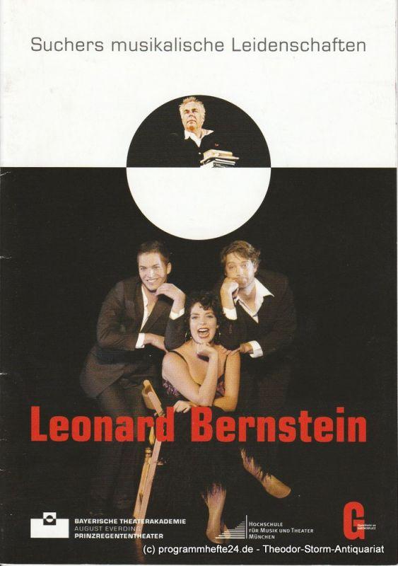 Bayerische Theaterakademie August Everding im Prinzregententheater, Lisa-Marie Paps Programmheft Suchers musikalische Leidenschaften Leonard Bernstein. Premiere 8. Mai 2010