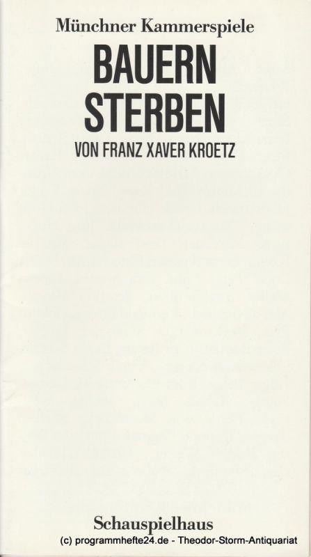 Münchner Kammerspiele, Dieter Dorn, Bernd Wilms, Wolfgang Zimmermann, Oda Sternberg ( Probenfotos ) Programmheft BAUERN STERBEN von Franz Xaver Kroetz. Uraufführung am 9. Juni 1985
