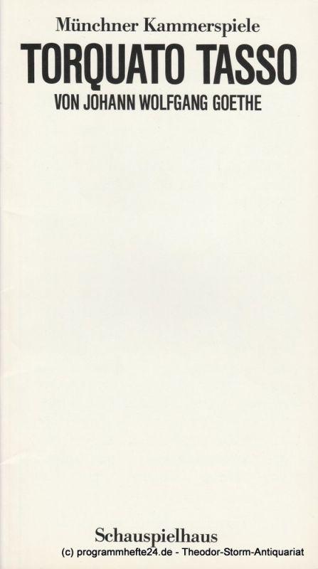 Münchner Kammerspiele, Dieter Dorn, Hans-Joachim Ruckhäberle, Wolfgang Zimmermann Programmheft Torquato Tasso. Spielzeit 1984 / 85 Heft 4. Premiere 21. Dezember 1984