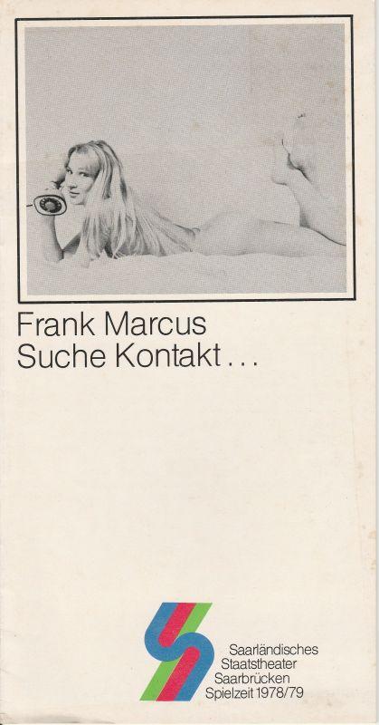 Saarländisches Staatstheater Saarbrücken, Jochen Zoerner-Erb Programmheft Suche Kontakt ... Theater im Stiefel Spielzeit 1978 / 79 Heft 1