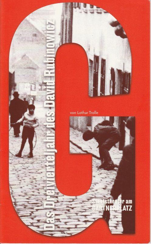 Staatstheater am Gärtnerplatz, Ulrich Peters, Holger Seitz Programmheft Das Dreivierteljahr des David Rubinowicz Spielzeit 2007 / 2008