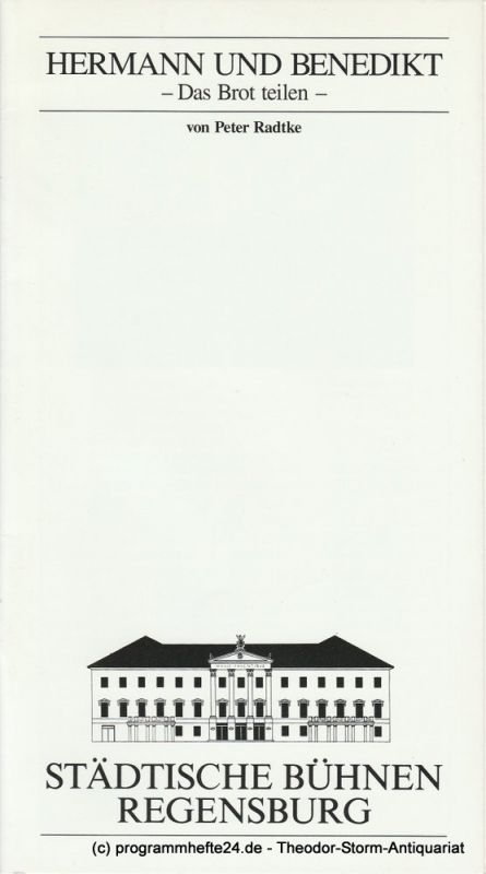 Städtische Bühnen Regensburg, Marietheres List, Christoph Maier-Gehring Programmheft Uraufführung HERMANN UND BENEDIKT Spielzeit 1990 / 91 Heft 19