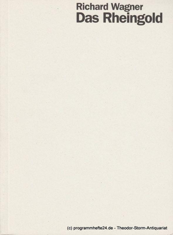 Staatsoper Stuttgart, Klaus Zehelein, Sergio Morabito, Markus Riehl Programmheft Das Rheingold von Richard Wagner Premiere 12. März 1999 Spielzeit 1998 / 99