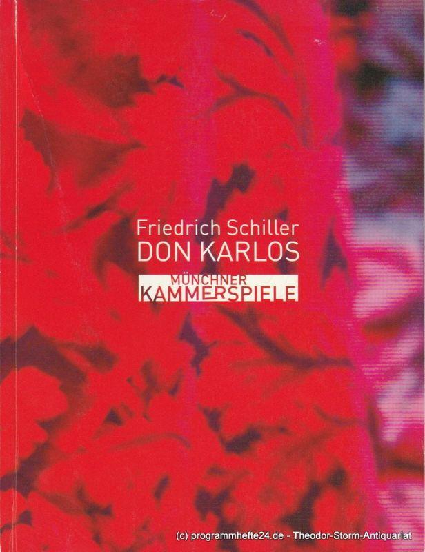 Münchner Kammerspiele, Frank Baumbauer, Marion Hirte, Uticha MArmon, Ann-Christin Focke Programmheft DON KARLOS von Friedrich Schiller. Premiere 7. Februar 2004 Schauspielhaus Spielzeit 2003 / 2004