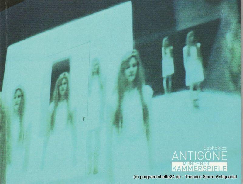 Münchner Kammerspiele, Frank Baumbauer, Marion Hirte Programmheft ANTIGONE von Sophokles. Premiere 20. Mai 2004 Schauspielhaus Spielzeit 2003 / 2004