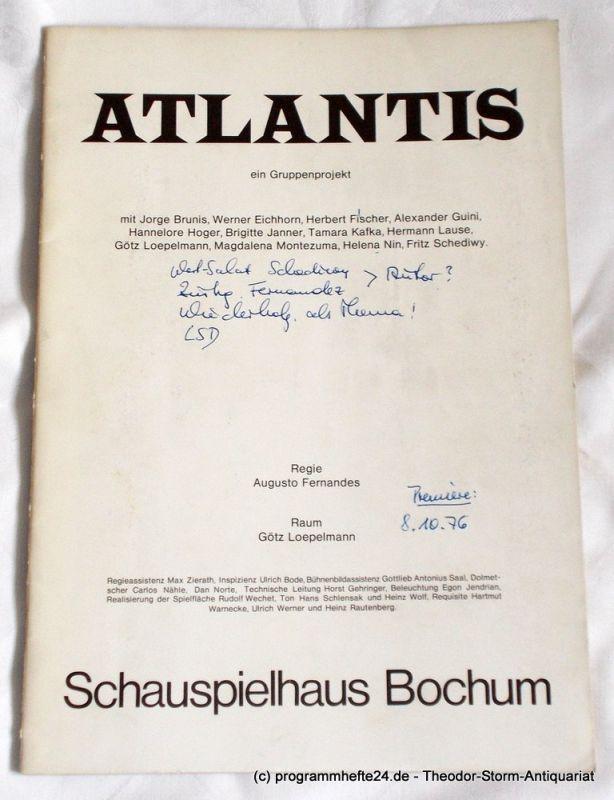 Schauspielhaus Bochum, Herbert Fischer, Bettina von Leoprechting ( Interviews ), Thomas Eichhorn ( Fotos ) Programmheft ATLANTIS ein Gruppenprojekt. Premiere 8. Oktober 1976