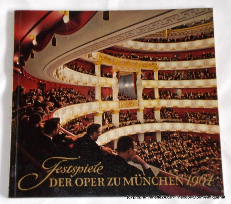 Gesellschaft zur Förderung der Münchner Opernfestspiele, Bayerische Staatsoper, Hermann Friess Programmheft Festspiele der Oper zu München 1964