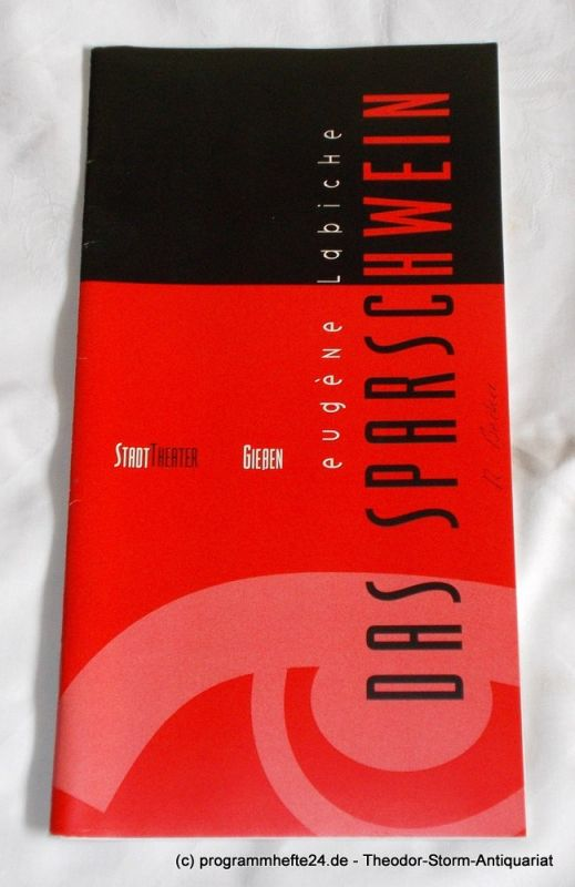 Stadttheater Gießen, Robert Tannenbaum, Susanne Schulz Programmheft DAS SPARSCHWEIN Spielzeit 1993 / 94 Heft 9