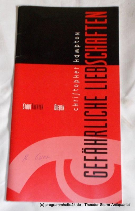 Stadttheater Gießen, Robert Tannenbaum, Thomas Regensburger Programmheft Gefährliche Liebschaften von Christopher Hampton. Spielzeit 1993 / 1994