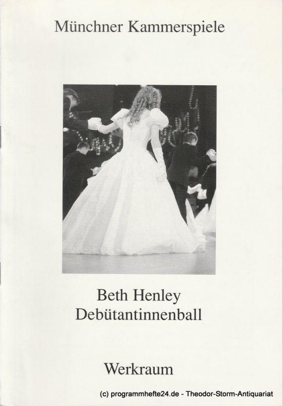 Münchner Kammerspiele, Dieter Dorn, Michael Huthmann, Wolfgang Zimmermann Programmheft Debütantinnenball von Beth Henley. Premiere 25. September 1993. Spielzeit 1993 / 94 Werkraum Heft 1