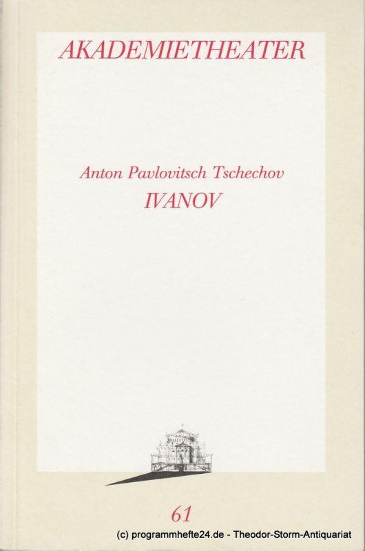 Burgtheater Wien, Akademietheater, Laszlo Kornitzer, Ulrike Zemme Programmheft IVANOV von Anton Tschechov Spielzeit Akademietheater 1989 / 90 Programmbuch Nr. 61 8. Juni 1990