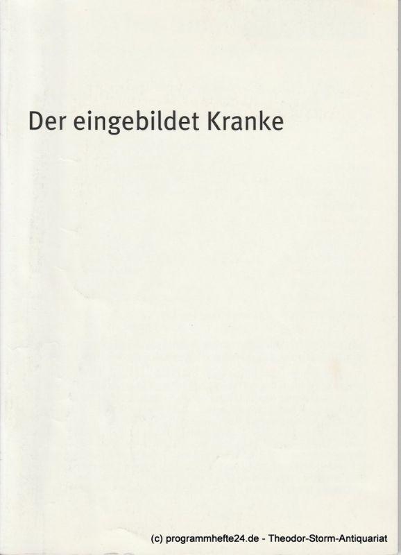 Bayerisches Staatsschauspiel, Dieter Dorn, Hans-Joachim Ruckhäberle, Susanne Thelemann Programmheft Der eingebildete Kranke von Moliere Spielzeit 2004 / 2005 Heft 60