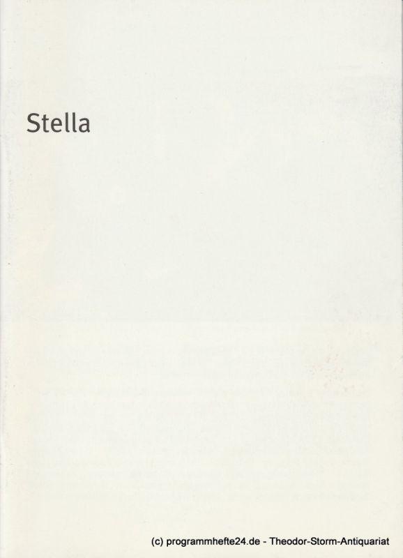 Bayerisches Staatsschauspiel, Dieter Dorn, Hans-Joachim Ruckhäberle Programmheft STELLA Ein Schauspiel für Liebende. Spielzeit 2005 / 2006 Heft 73