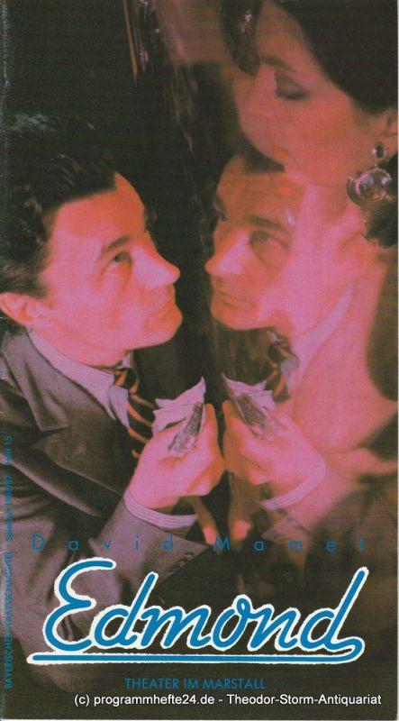 Bayerisches Staatsschauspiel, Theater im Marstall München, Günther Beelitz, Wilfried Hösl ( Fotos ), Uwe B. Carstensen Programmheft EDMOND von David Mamet Spielzeit 1986 / 87 Heft 15