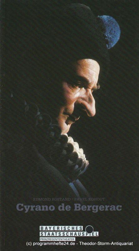 Bayerisches Staatsschauspiel, Günther Beelitz, Prinzregententheater, Oliver Reese, Wilfried Hösl ( Fotos ) Programmheft Cyrano de Bergerac. Spielzeit 1989 / 90 Heft 53