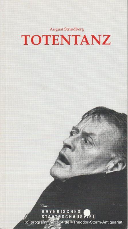 Bayerisches Staatsschauspiel, Günther Beelitz, Prinzregententheater, Gerd Jäger, Beata Prochowska, Wilfried Hösl ( Fotos ) Programmheft TOTENTANZ von August Strindberg Spielzeit 1989 / 90 Heft 51
