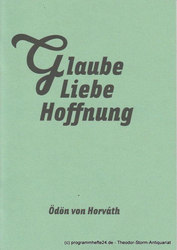 Maxim Gorki Theater Berlin, Armin Petras, Ludwig Haugk, Nina Rühmeier, Anna Gerhards Programmheft Ödön von Horvath: Glaube Liebe Hoffnung. Premiere 17. Oktober 2008