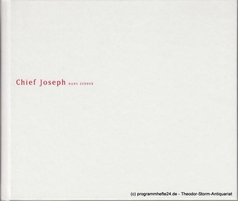 Staatsoper unter den Linden, Peter Mussbach, Ilka Seifert Programmheft Uraufführung Chief Joseph von Hans Zender 23. Juni 2005