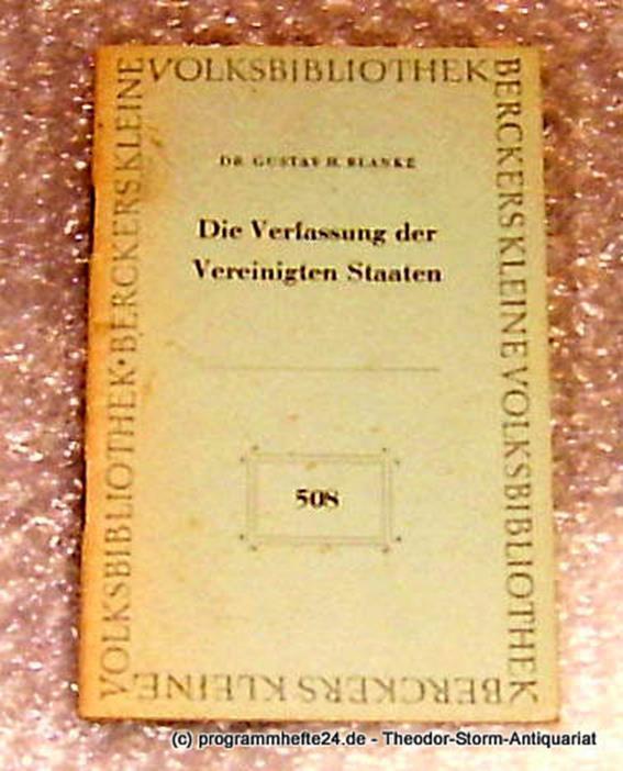 Blanke Gustav H. Die Verfassung der Vereinigten Staaten. Berckers kleine Volksbibliothek 508