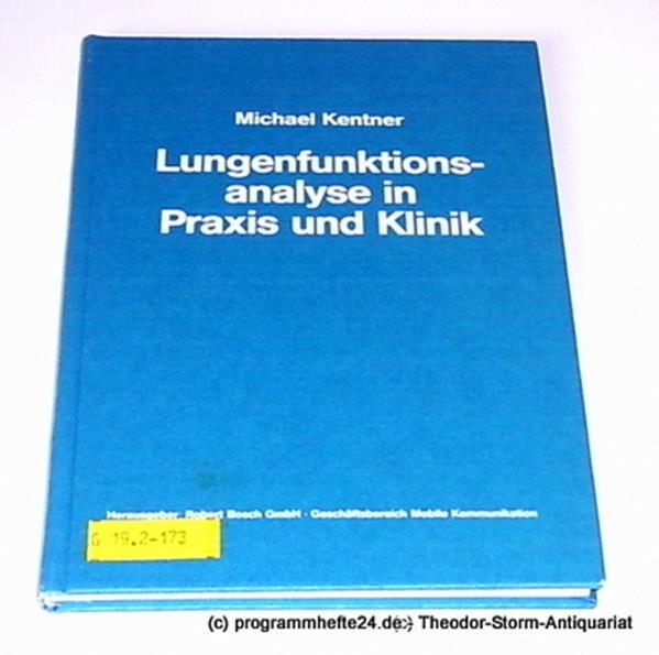 Kentner Michael Lungenfunktionsanalyse in Praxis und Klinik