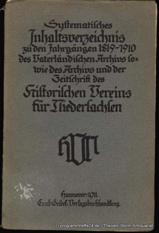 Kunze Karl Systematisches Inhaltsverzeichnis zu den Jahrgängen 1918 - 1910 des Vaterländischen Archivs sowie des Archivs und der Zeitschrift des Historischen Vereins für Niedersachsen