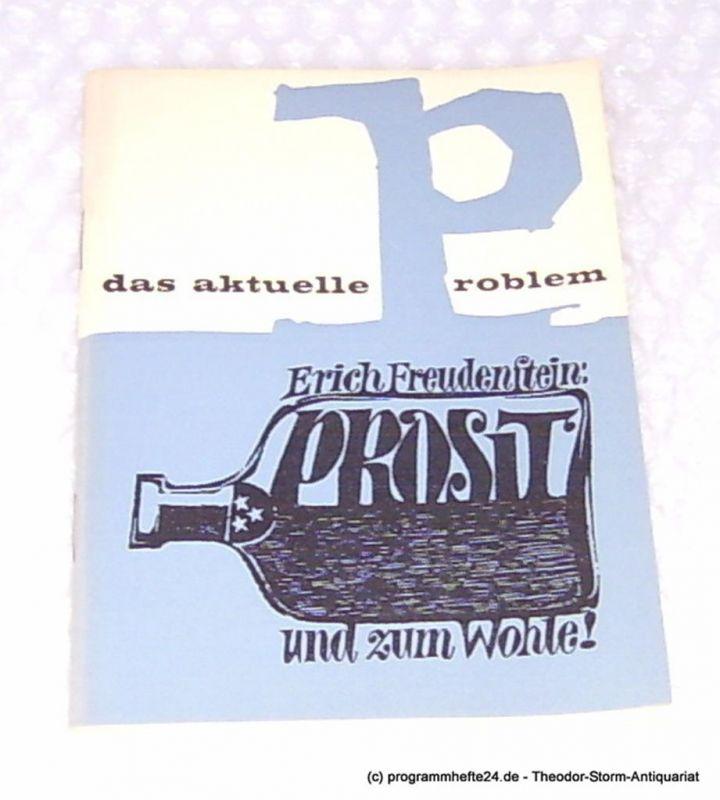 Freudenstein Erich Prosit und zum Wohle. Das aktuelle Problem. Eine Schriftenreihe für junge Menschen Heft 11