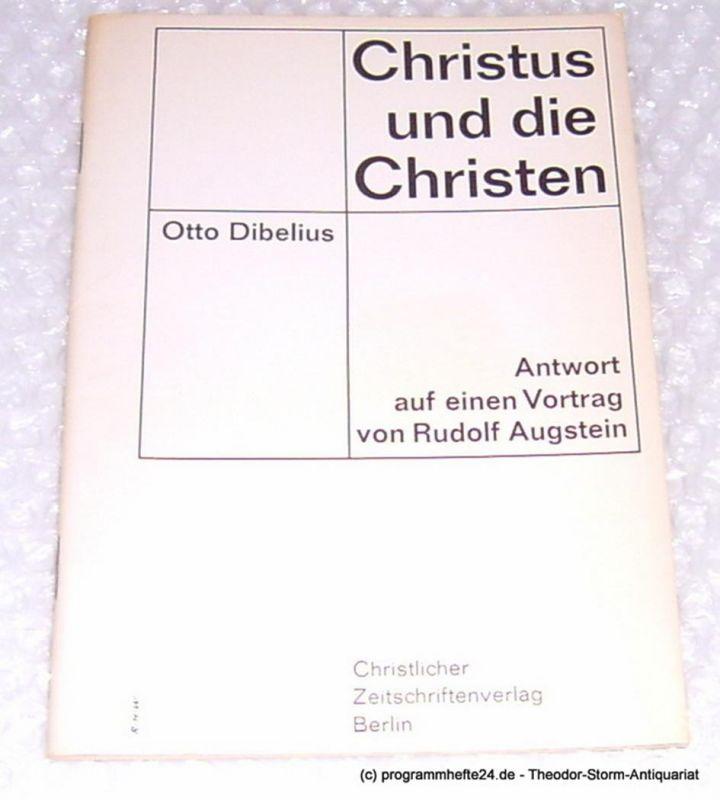 Dibelius Otto Christus und die Christen. Antwort auf einen Vortrag von Rudolf Augstein