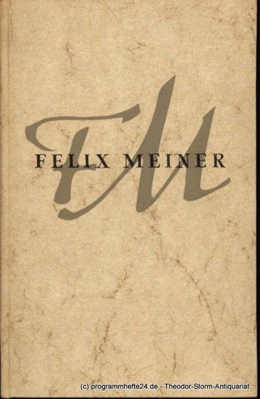 Adam Ludgerus (Redaktion) Felix Meiner zum 70. Geburtstag 25. März MCMLIII