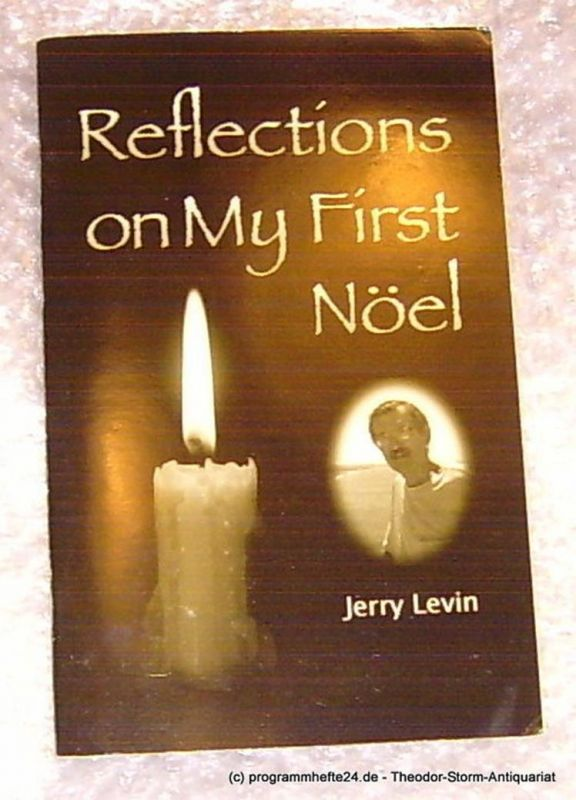 Levin Jerry Reflections on My First Noel