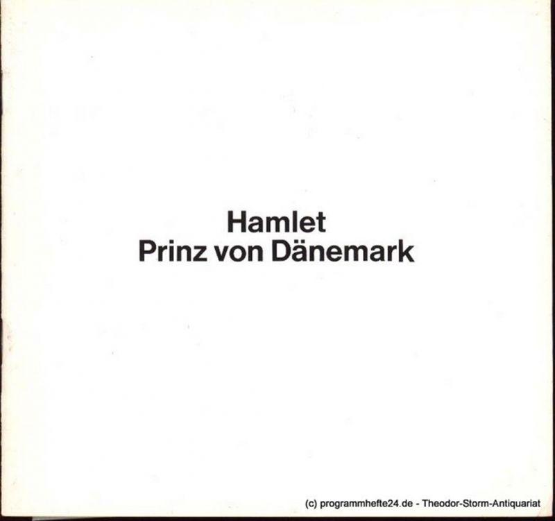 Shakespeare William, Schlegel August Wilhelm von, Neuenfels Hans, Gobert Boy Hamlet Prinz von Dänemark Spielzeit 1977/78 Programmheft