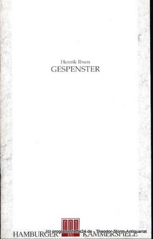 Ibsen Henrik, Breth Andrea Gespenster Premiere 31. Januar 1991 Programmheft Hamburger Kammerspiele