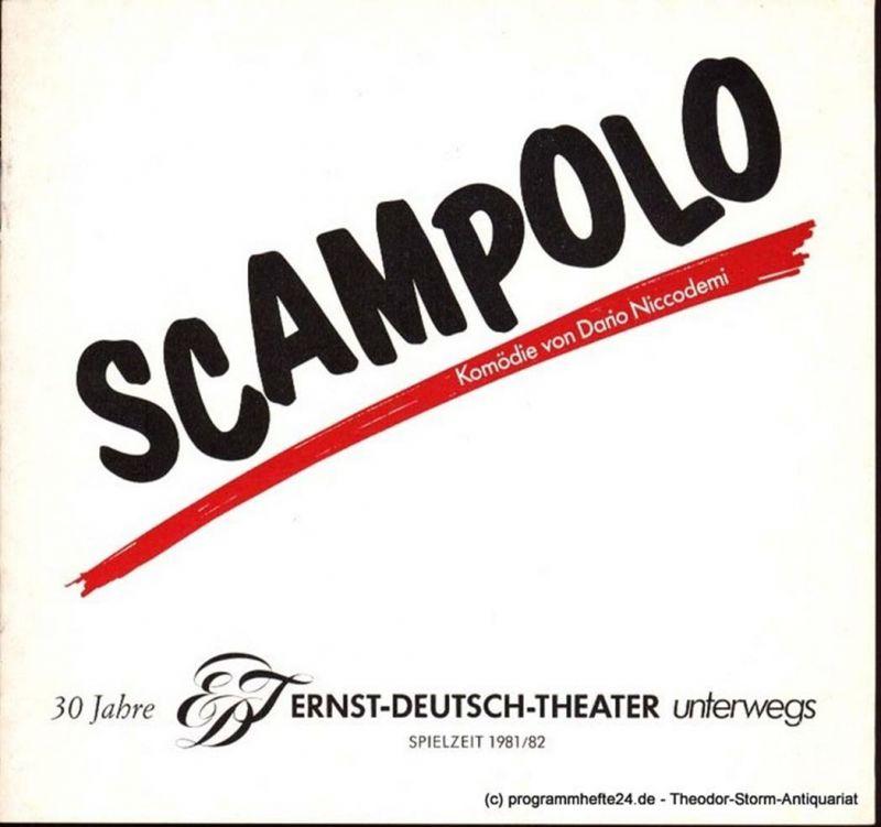 Niccodemi Dario, Kurr Hans-Peter Programmheft Scampolo. 30 Jahre Ernst Deutsch Theater unterwegs Spielzeit 1981/82