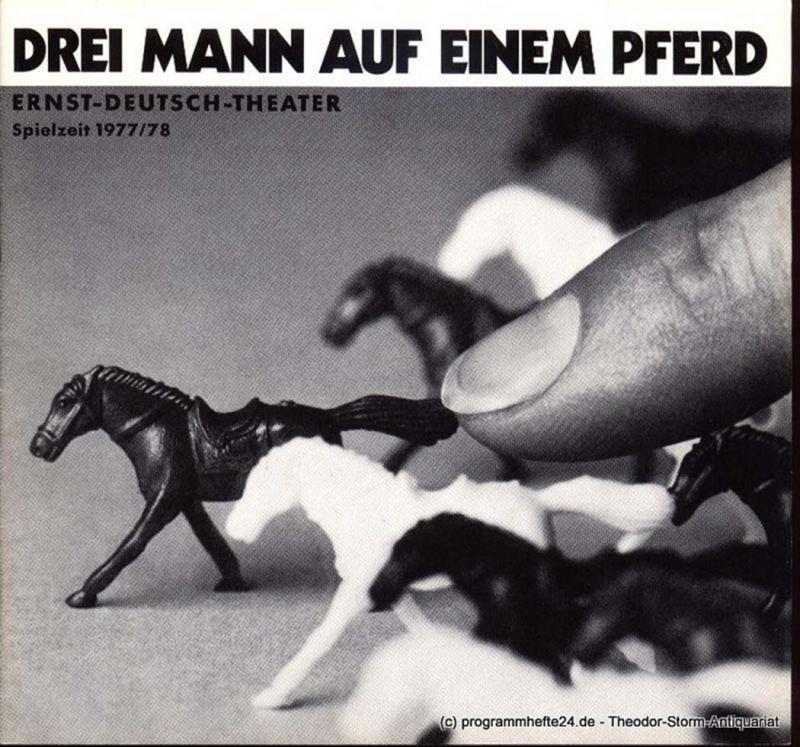 Holm John Cecil, Abbot Georg, Lechtenbrink Volker Programmheft Drei Mann auf einem Pferd Premiere 15. September 1977 Spielzeit 1977/78