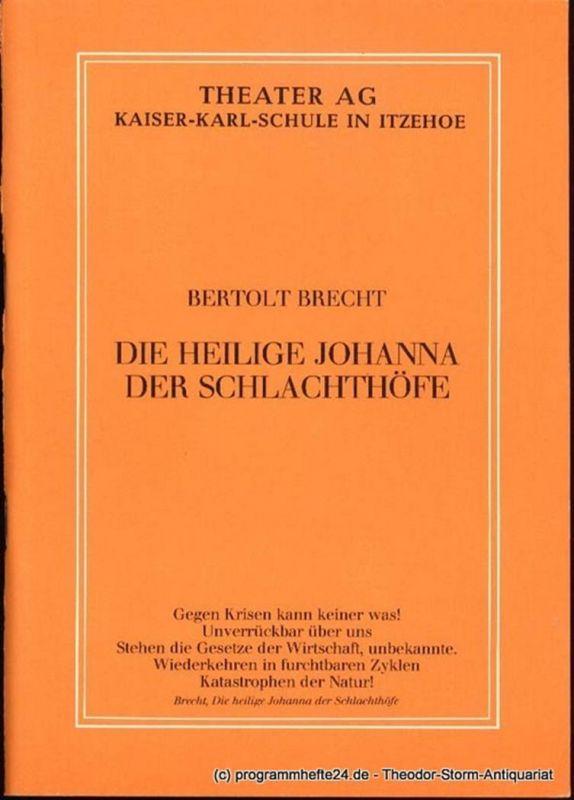 Brecht Bertolt Die Heilige Johanna der Schlachthöfe. Programmheft