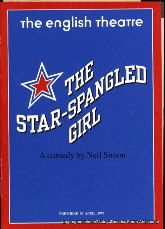 Simon Neil The Star-Spangled Girl. Programmheft. Premiere 30 April, 1992
