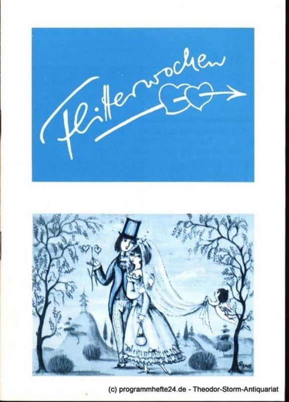Helwig Paul Flitterwochen. Komödie in 3 Bildern. Programmheft Spielzeit 1981 1982