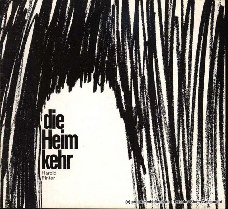 Pinter Harold, Thiem Willy H., Wilken Rolf, Gerber Hannelore Die Heimkehr. Schauspiel. Programmheft Deutsches Schauspielhaus in Hamburg O.F. Schuh Spielzeit 1967/68 Heft 5