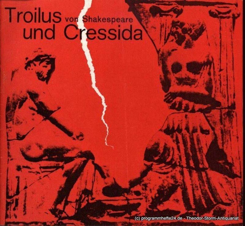 Shakespeare William, Wilken Rolf, Gerber Hannelore Troilus und Cressida. Premiere Mittwoch, 9. November 1966, 20 Uhr. Programmheft Deutsches Schauspielhaus in Hamburg O.F. Schuh Spielzeit 1966/67 Heft 9