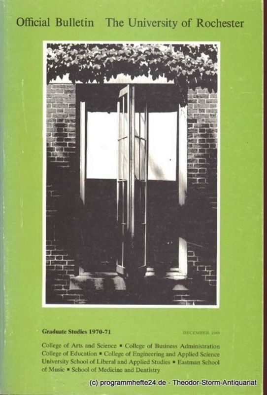 University of Rochester Official Bulletin University of Rochester. Graduate Studies 1970-71