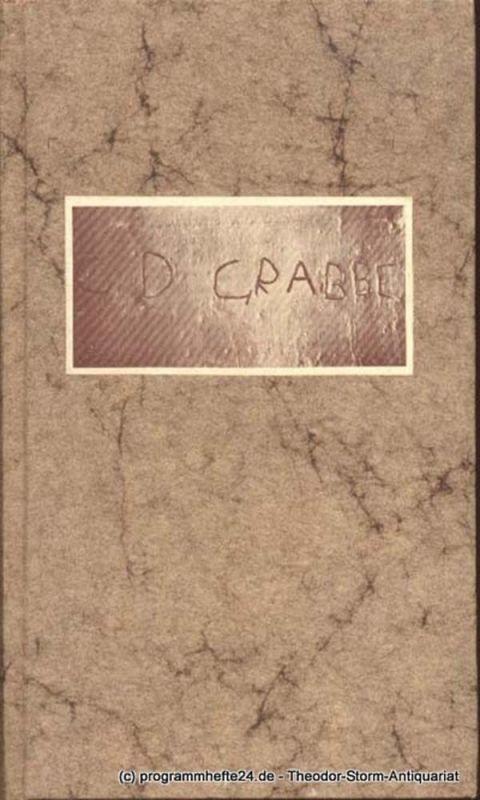 Grabbe Christian Dietrich, Bergmann Alfred ( Zusammenstellung ) Christian Dietrich Grabbe. Chronik seines Lebens 1801 - 1836. Im Auftrage der Grabbe-Gesellschaft zusammengestellt