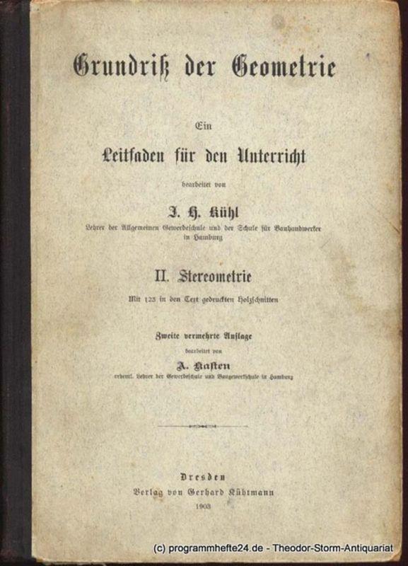 Kühl J.H., Kasten A. Grundriß der Geometrie. Ein Leitfaden für den Unterricht. II. Stereometrie