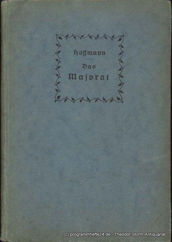 Hoffmann E.T.A. Das Majorat. Erzählung von E. Th. Am. Hoffmann