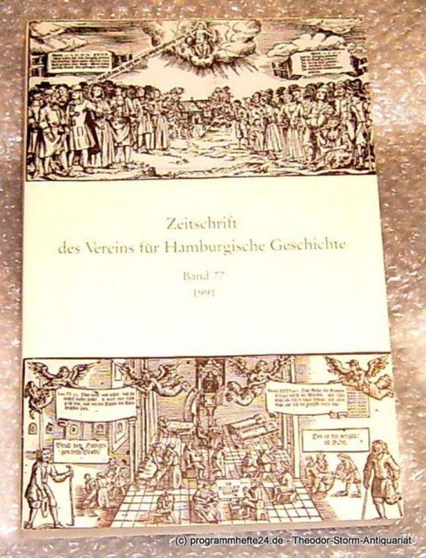 Verein für Hamburgische Geschichte Zeitschrift des Vereins für Hamburgische Geschichte Band 77 1991