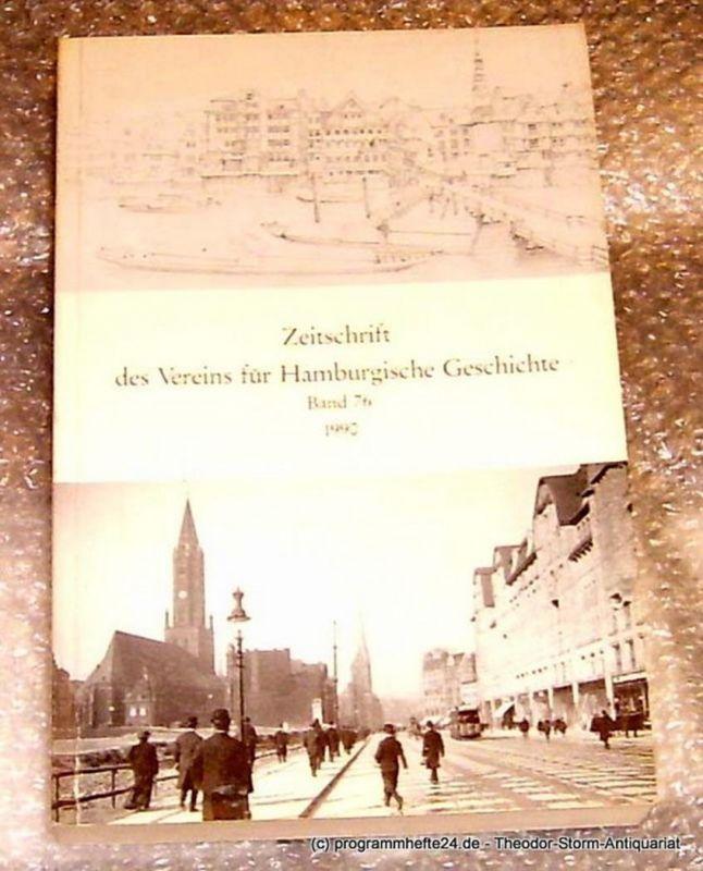 Verein für Hamburgische Geschichte Zeitschrift des Vereins für Hamburgische Geschichte Band 76 1990