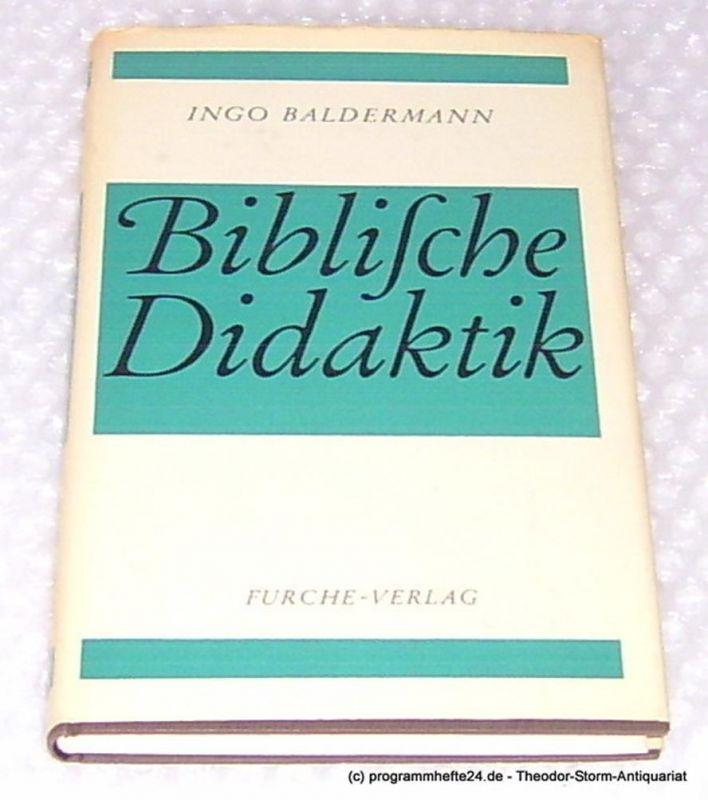 Baldermann Ingo Biblische Didaktik. Die sprachliche Form als Leitfaden unterrichtlicher Texterschließung am Beispiel synoptischer Erzählungen