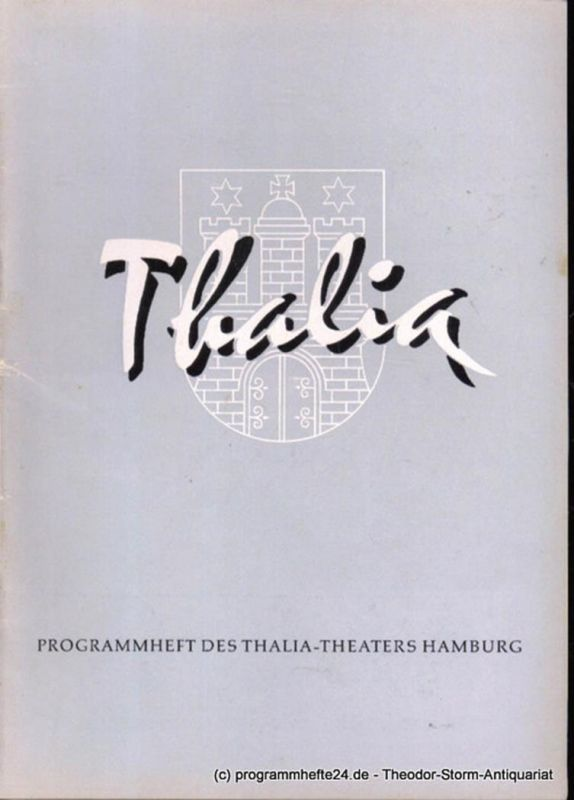 Dambek Albert, Kayser Conrad, Maertens Willy Thalia. 113. Spielzeit 1956 / 57 Heft 1 Programmheft des Thalia-Theaters Hamburg