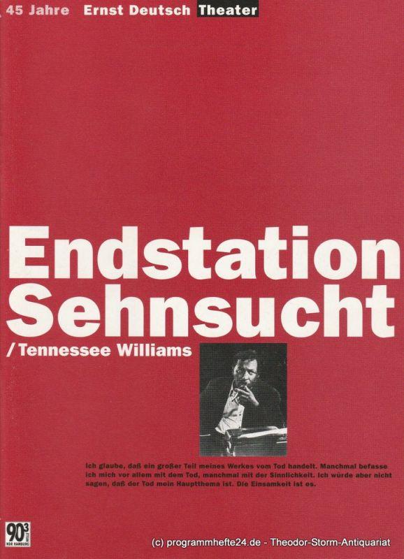 Ernst-Deutsch-Theater Hamburg, Isabella Vertes-Schütter, Wolfgang Borchert, Jürgen Apel, Silke Reining Programmheft Endstation Sehnsucht von Tennessee Williams Spielzeit Premiere 10. April 1997 Spielzeit 1996 / 97