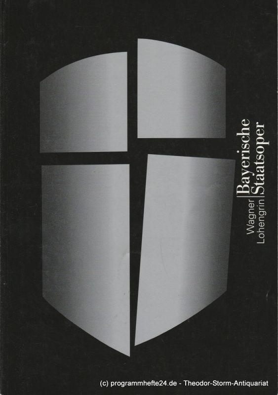 Bayerische Staatsoper, Peter Jonas, Hanspeter Krellmann, Ingrid Zellner, Peter Heilker Programmheft LOHENGRIN von Richard Wagner. Premiere 15. Januar 1999 im Nationaltheater München. Spielzeit 1998 / 99
