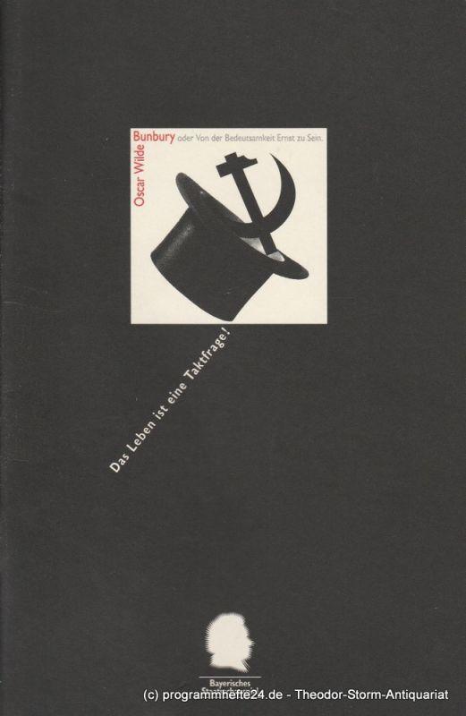 Bayerisches Staatsschauspiel, Eberhard Witt, Andreas Beck Programmheft Bunbury oder Von der Bedeutsamkeit Ernst zu Sein. Premiere 31. Dezember 1994 im Residenztheater