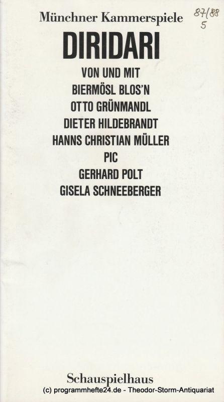 Münchner Kammerspiele, Schauspielhaus, Dieter Dorn, Hans-Joachim Ruckhäberle Programmheft DiriDari Spielzeit 1987 / 88 Heft 5. Premiere 19. März 1988